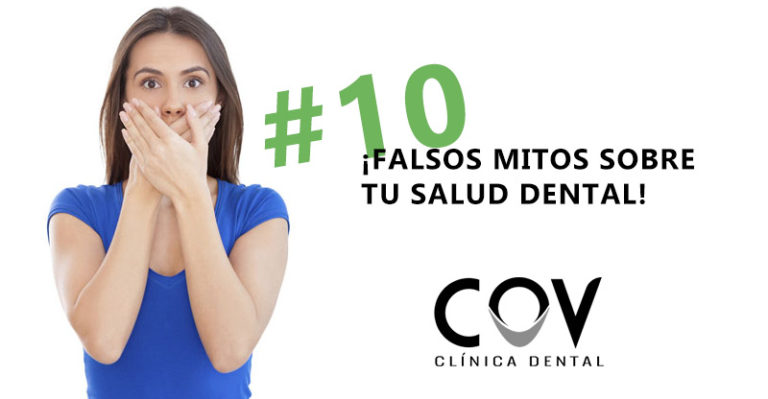 10 falsos mitos sobre tu salud dental